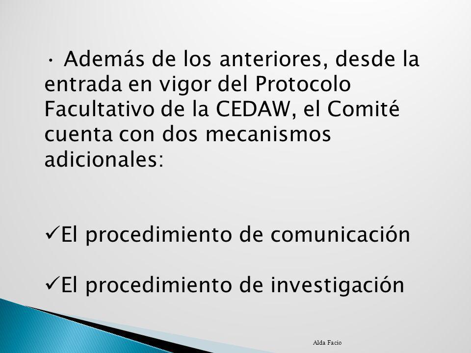 El procedimiento de comunicación El procedimiento de investigación