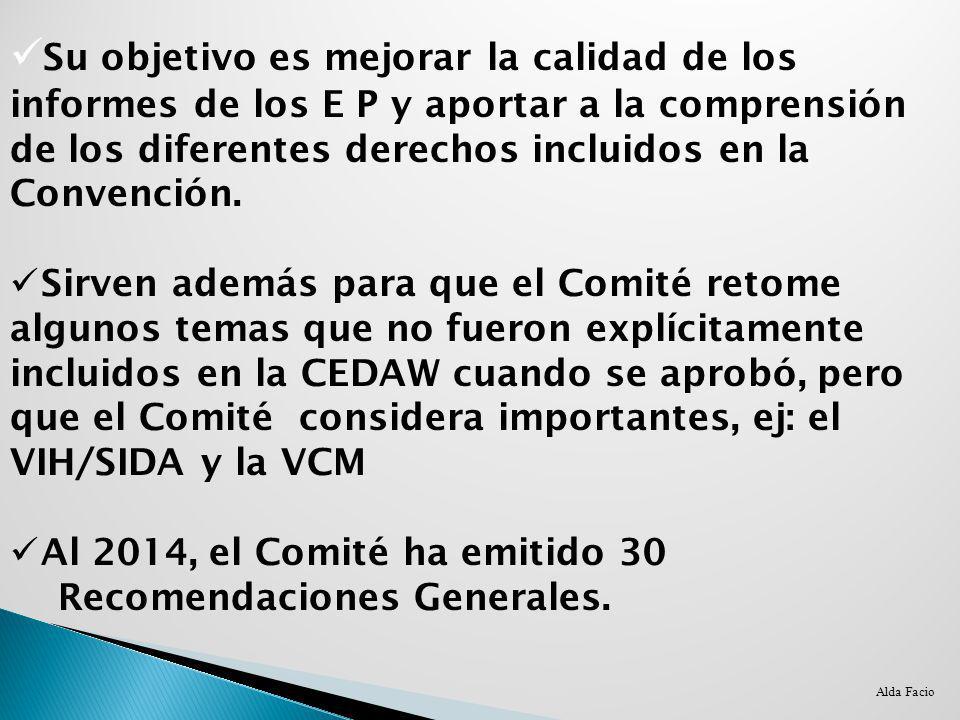 Su objetivo es mejorar la calidad de los informes de los E P y aportar a la comprensión de los diferentes derechos incluidos en la Convención.
