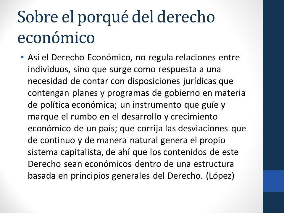Sobre el porqué del derecho económico