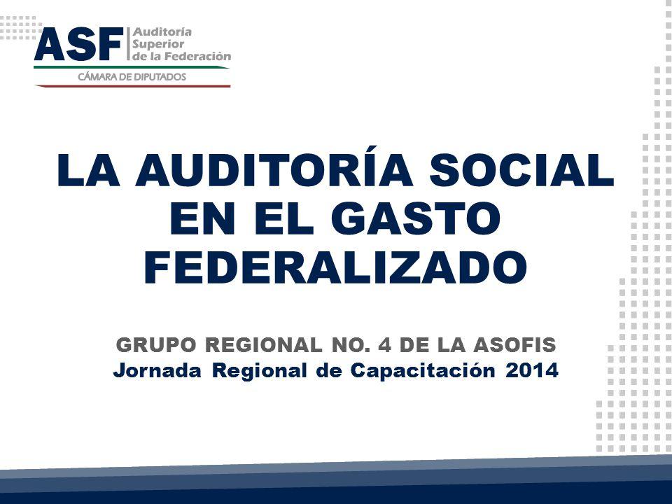 LA AUDITORÍA SOCIAL EN EL GASTO FEDERALIZADO