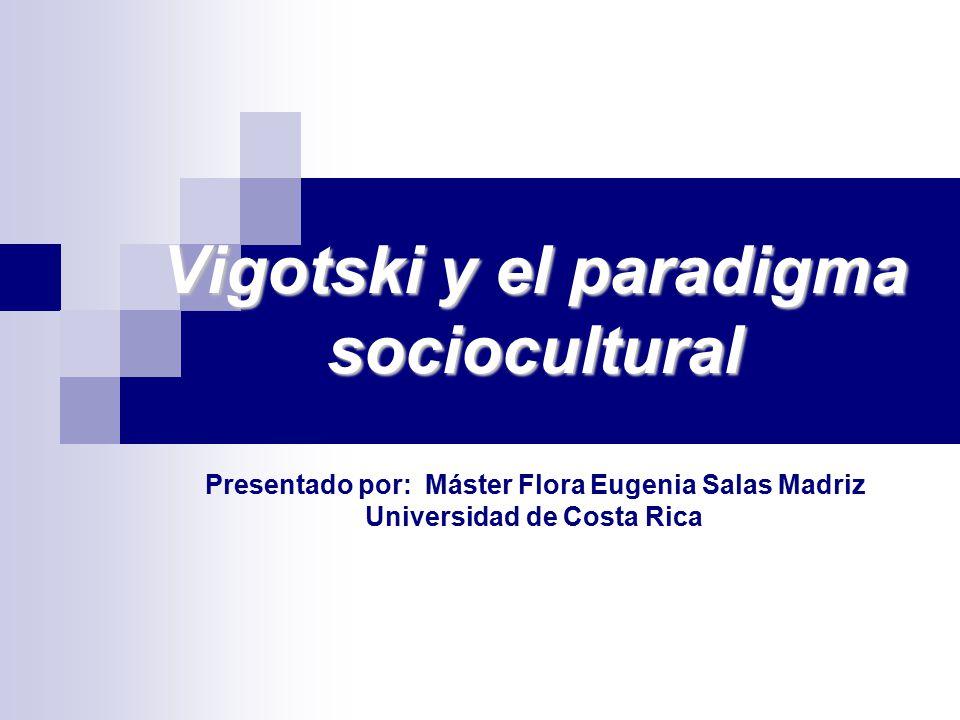 Vigotski y el paradigma sociocultural