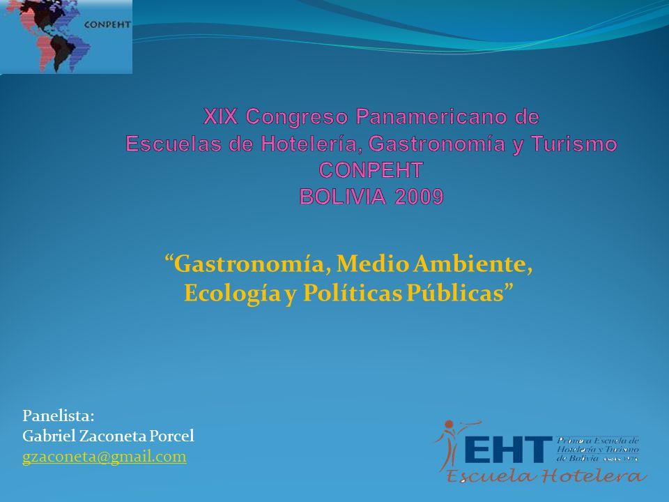Gastronomía, Medio Ambiente, Ecología y Políticas Públicas
