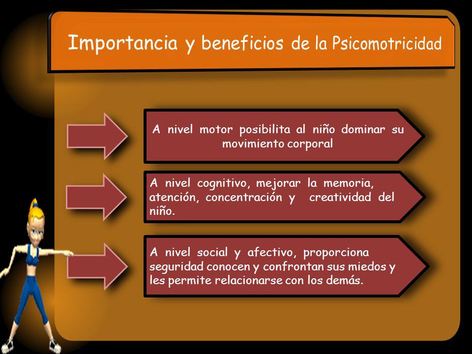 Importancia y beneficios de la Psicomotricidad