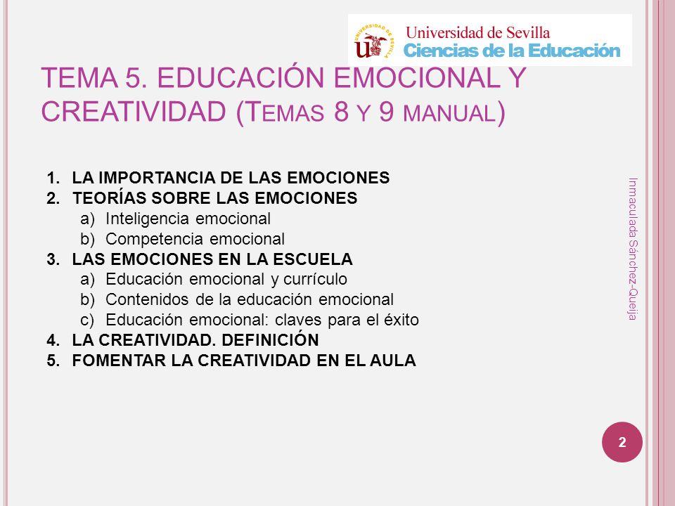TEMA 5. EDUCACIÓN EMOCIONAL Y CREATIVIDAD (Temas 8 y 9 manual)