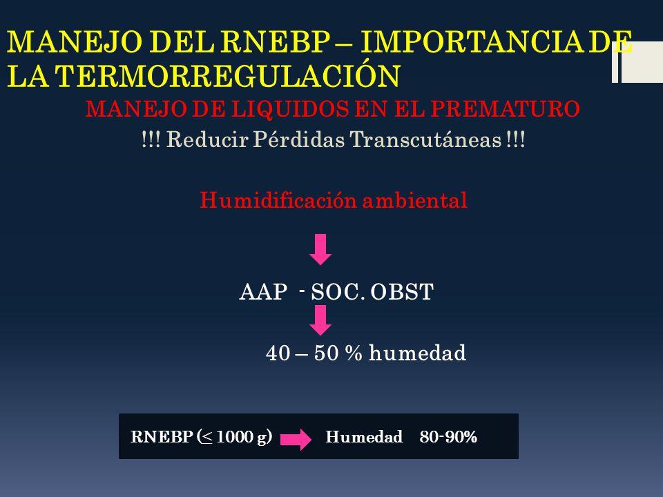 MANEJO DEL RNEBP – IMPORTANCIA DE LA TERMORREGULACIÓN