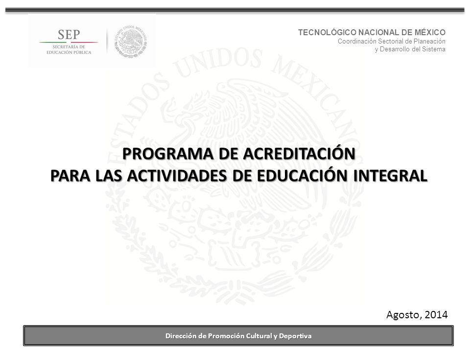 PROGRAMA DE ACREDITACIÓN PARA LAS ACTIVIDADES DE EDUCACIÓN INTEGRAL