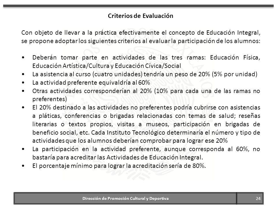 Criterios de Evaluación Dirección de Promoción Cultural y Deportiva