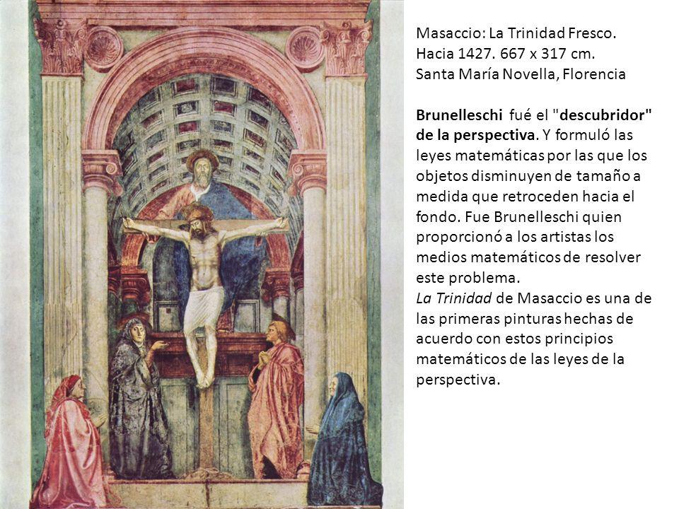 Masaccio: La Trinidad Fresco. Hacia 1427. 667 x 317 cm