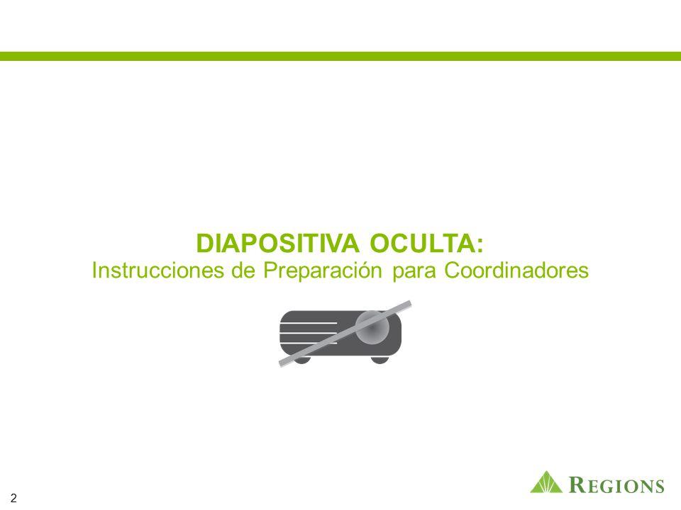 DIAPOSITIVA OCULTA: Instrucciones de Preparación para Coordinadores