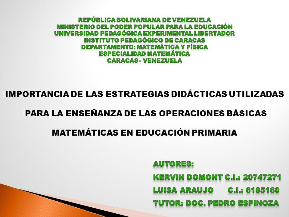 IMPORTANCIA DE LAS ESTRATEGIAS DIDÁCTICAS UTILIZADAS