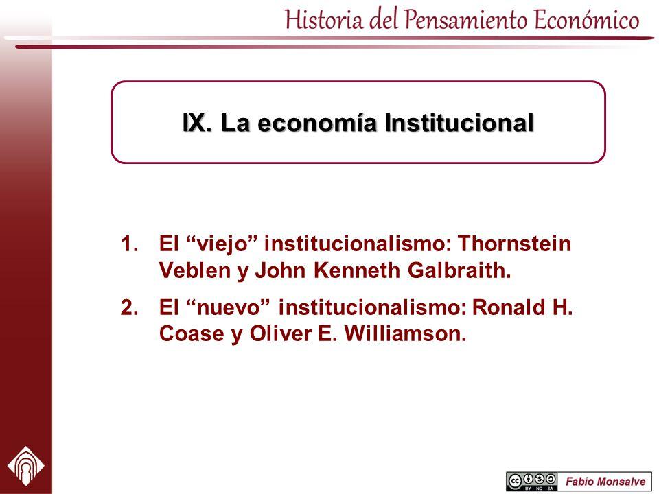 IX. La economía Institucional