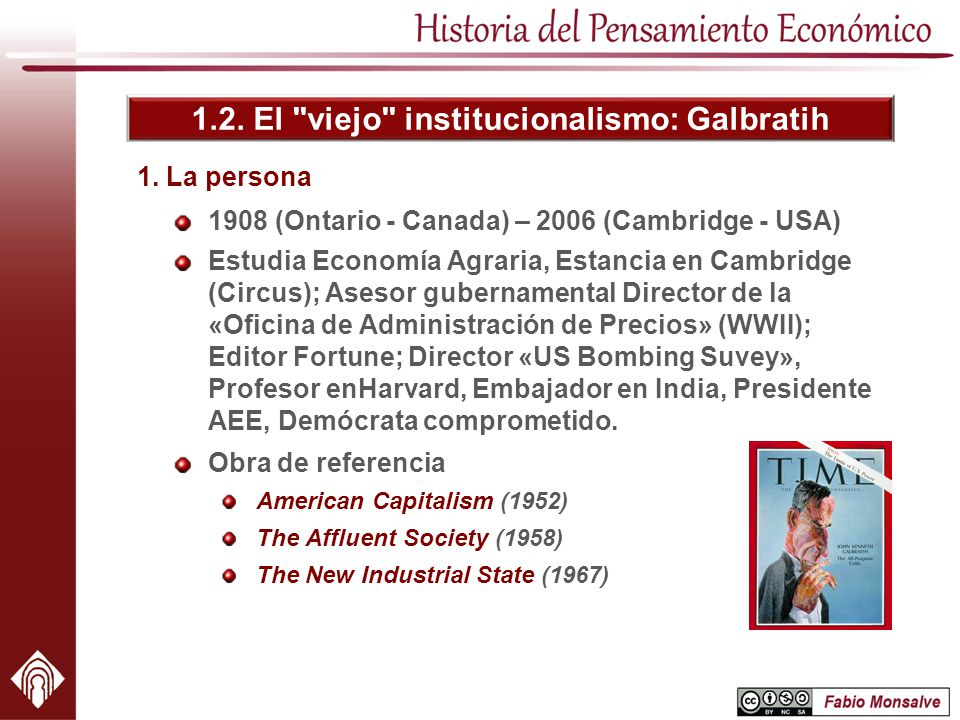 1.2. El viejo institucionalismo: Galbratih
