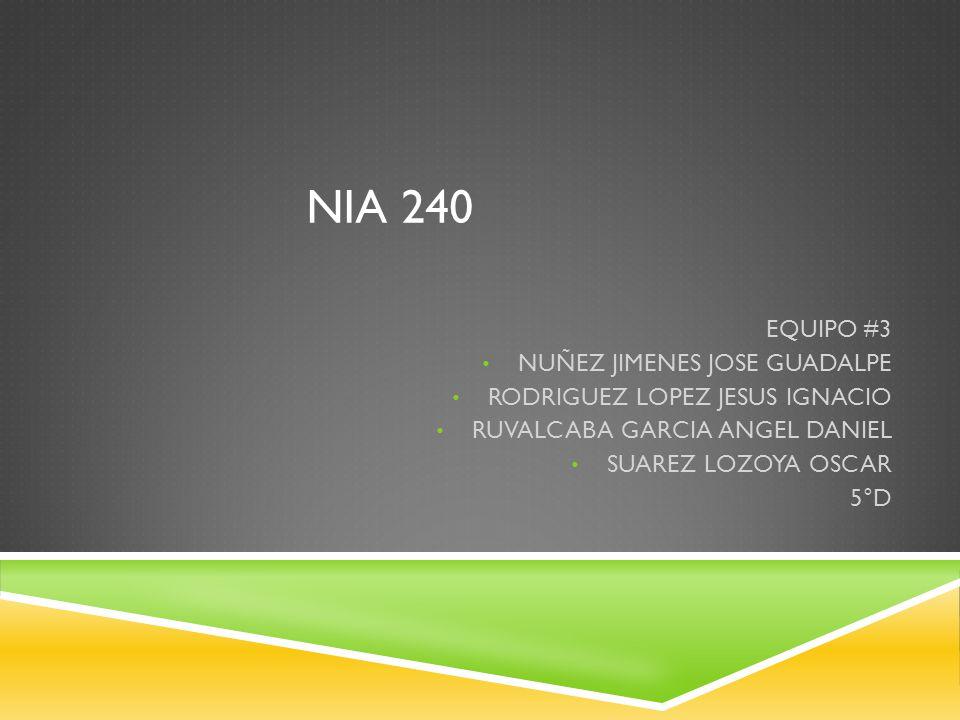 NIA 240 EQUIPO #3 NUÑEZ JIMENES JOSE GUADALPE