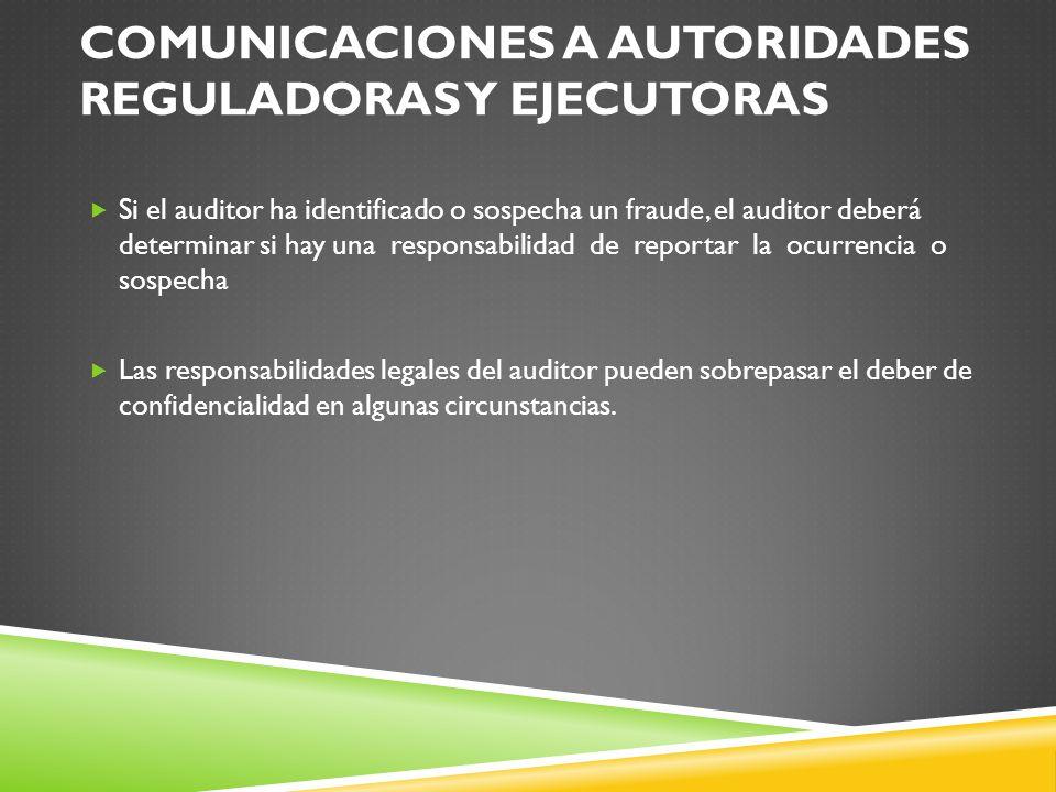 Comunicaciones a autoridades reguladoras y ejecutoras