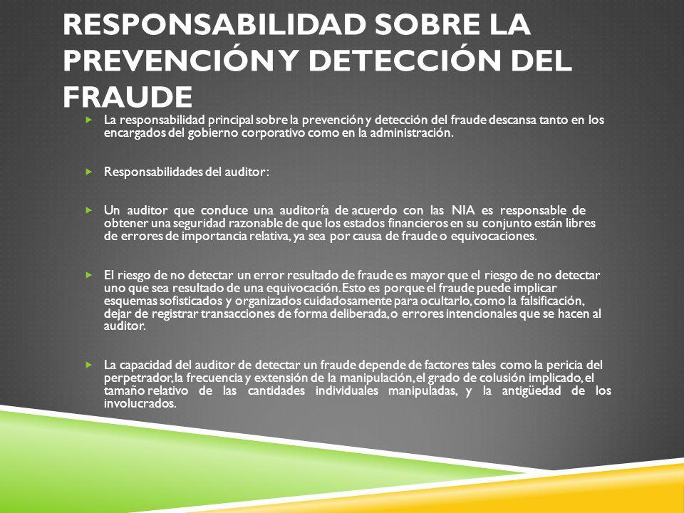 Responsabilidad sobre la prevención y detección del fraude