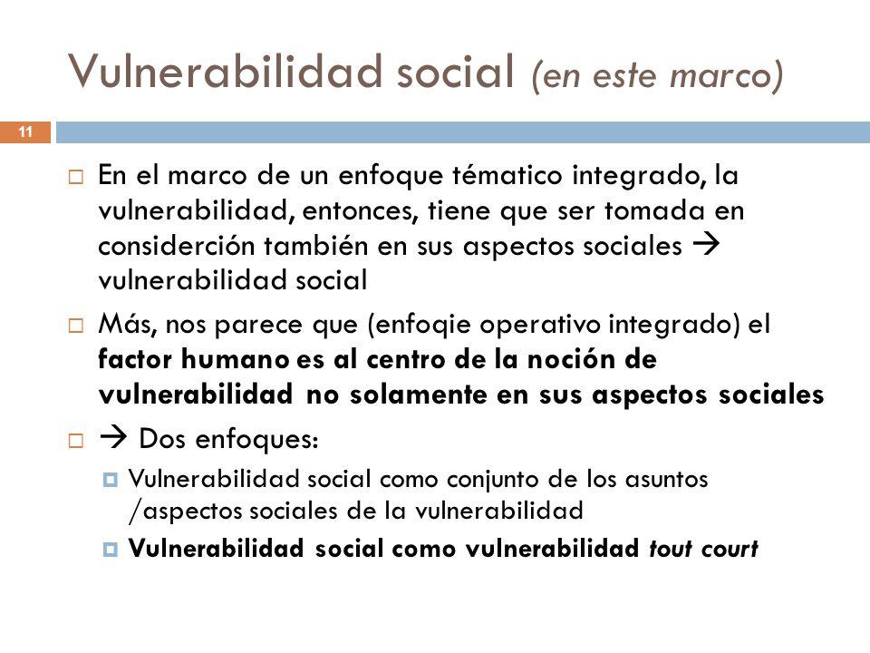 Vulnerabilidad social (en este marco)