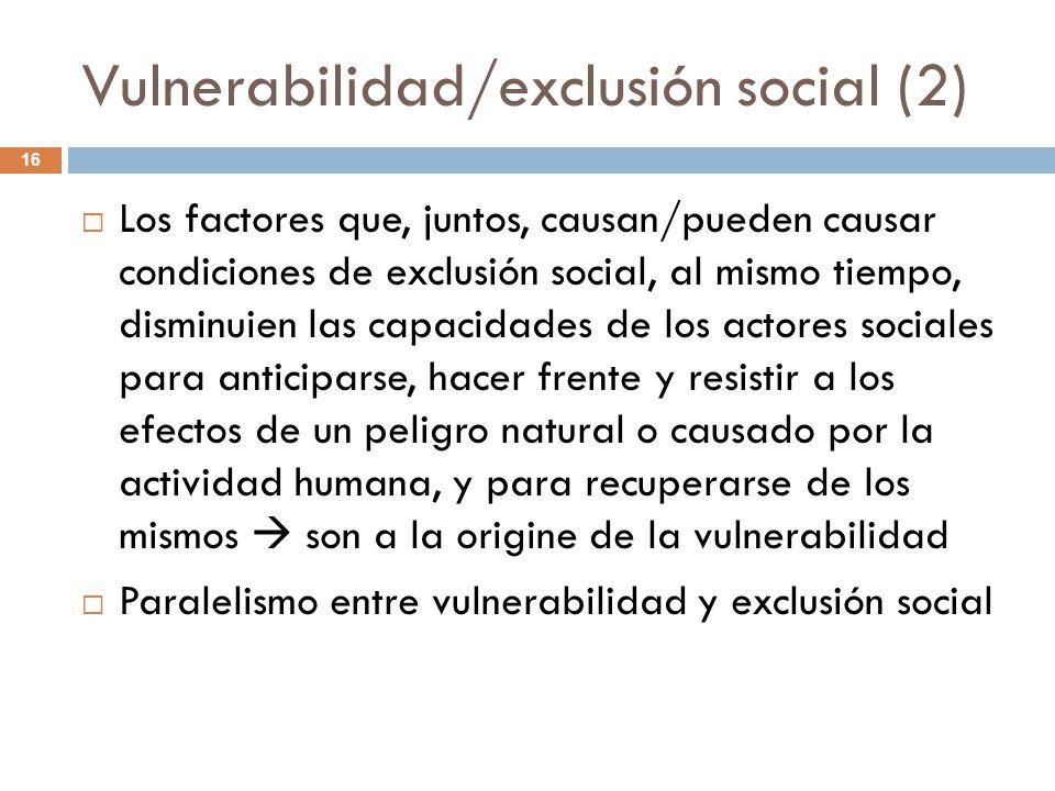 Vulnerabilidad/exclusión social (2)