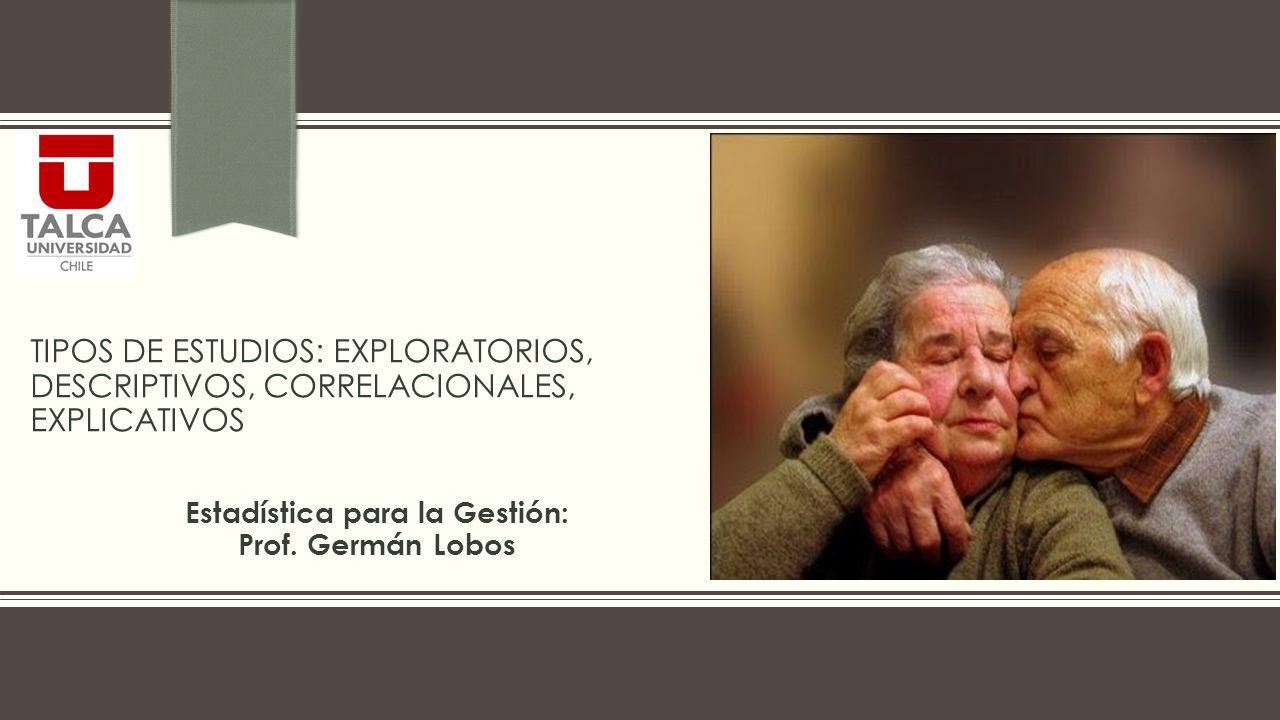 Estadística para la Gestión: Prof. Germán Lobos