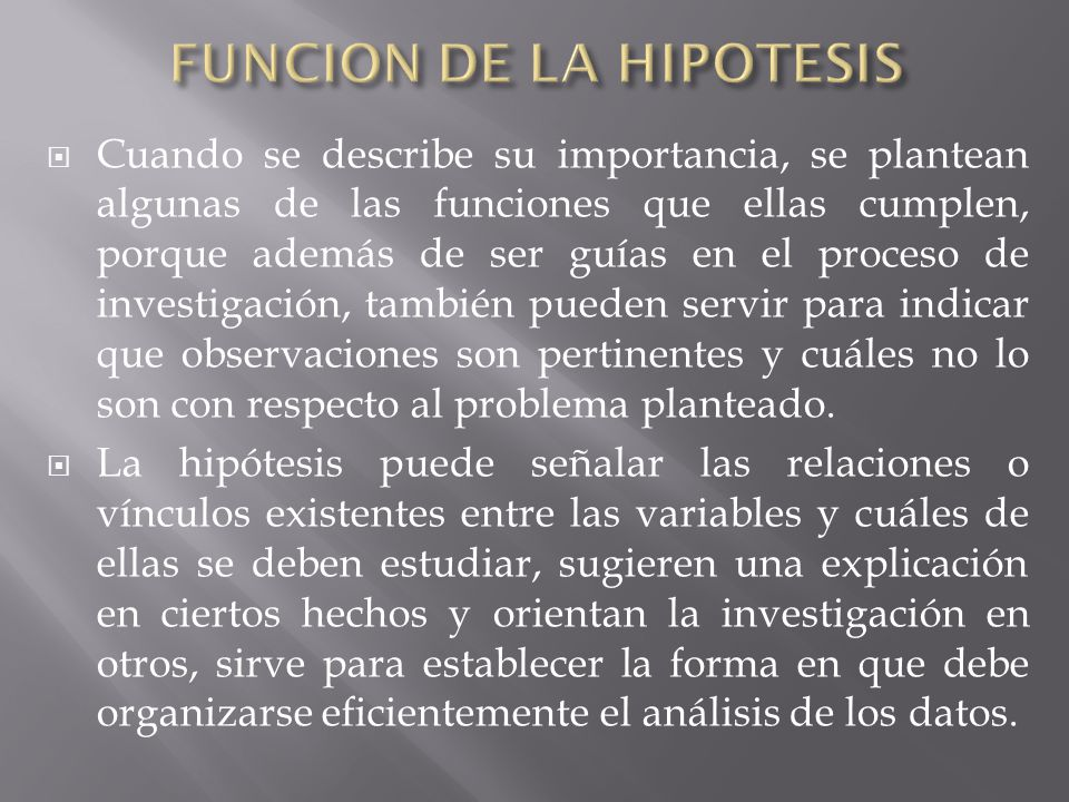 FUNCION DE LA HIPOTESIS