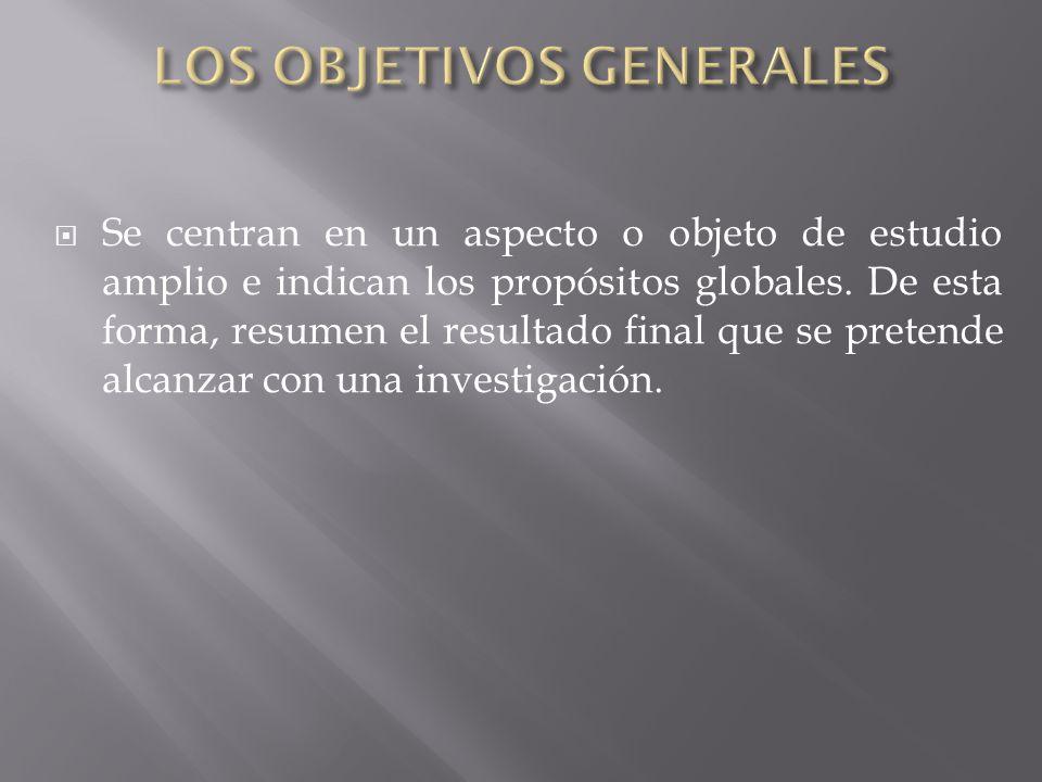 LOS OBJETIVOS GENERALES