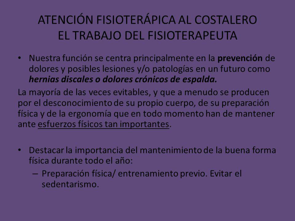 ATENCIÓN FISIOTERÁPICA AL COSTALERO EL TRABAJO DEL FISIOTERAPEUTA