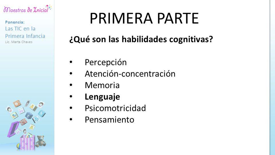 PRIMERA PARTE ¿Qué son las habilidades cognitivas Percepción