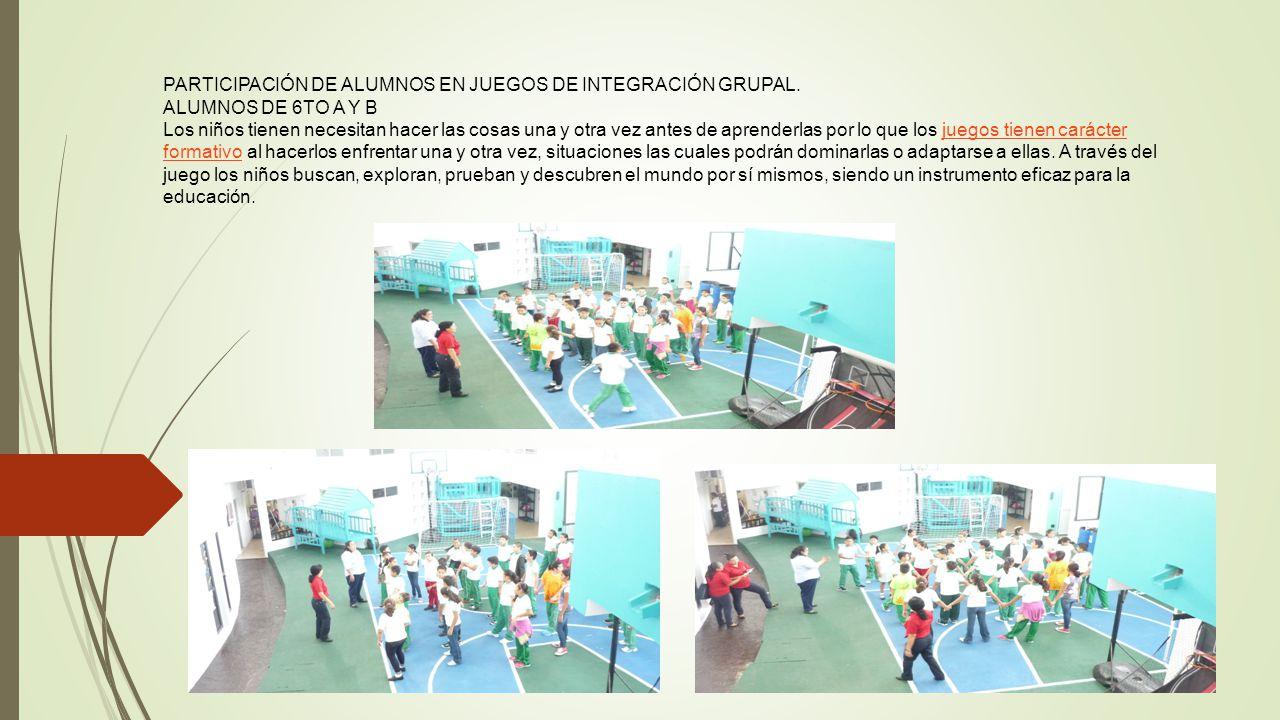PARTICIPACIÓN DE ALUMNOS EN JUEGOS DE INTEGRACIÓN GRUPAL.