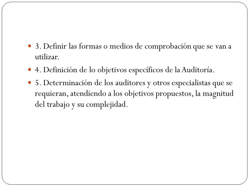 3. Definir las formas o medios de comprobación que se van a utilizar.