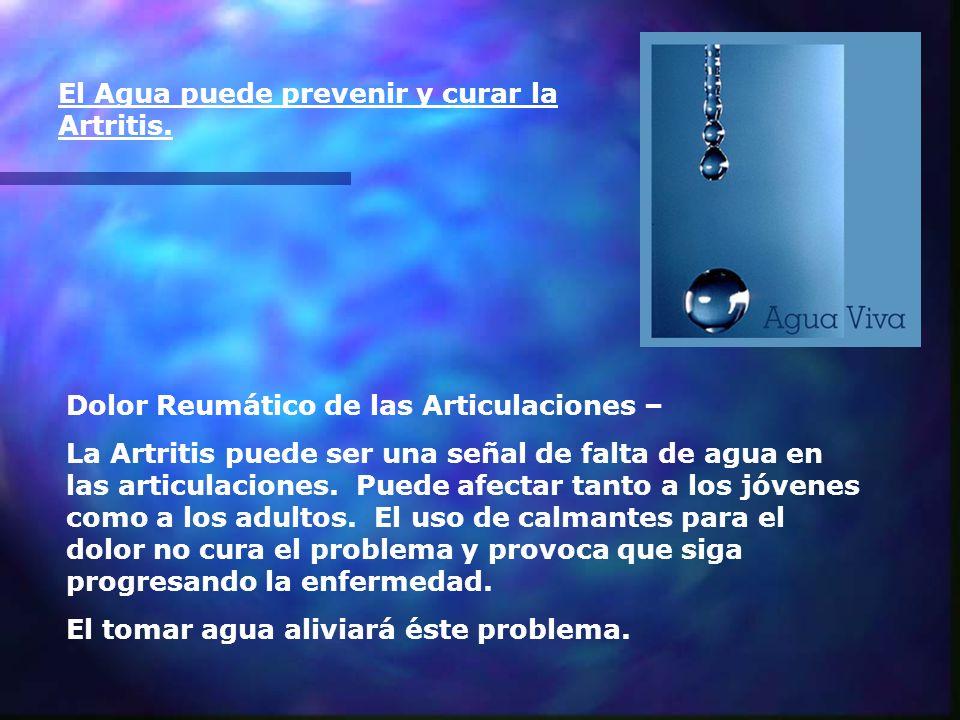 El Agua puede prevenir y curar la Artritis.