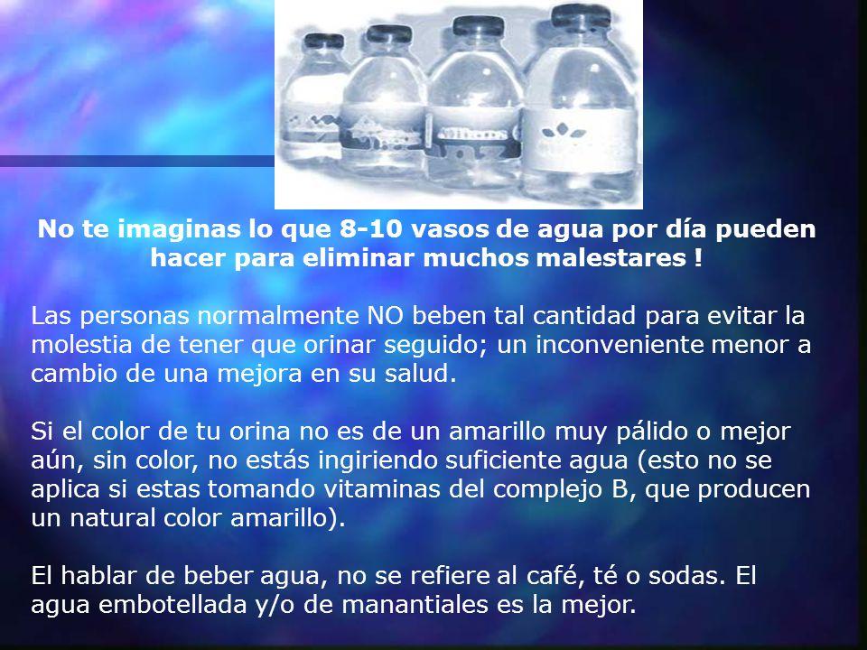 No te imaginas lo que 8-10 vasos de agua por día pueden hacer para eliminar muchos malestares !