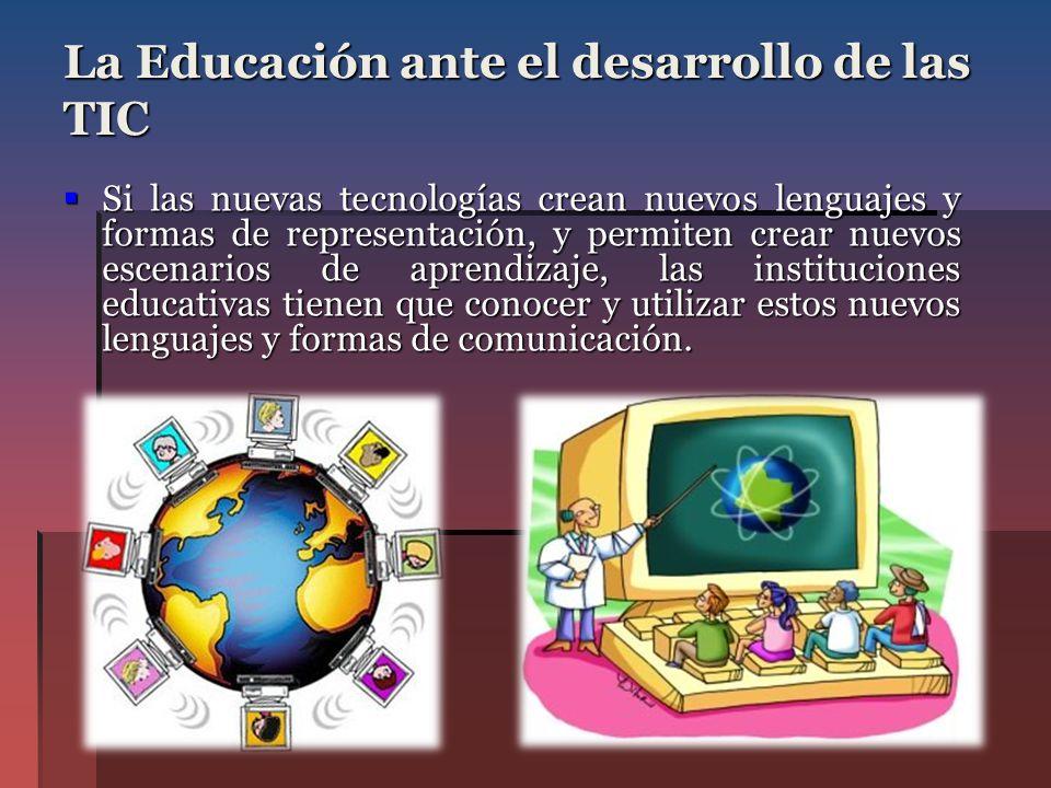 La Educación ante el desarrollo de las TIC