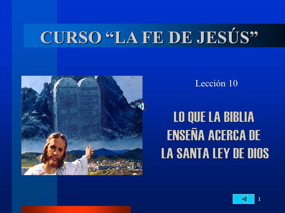 CURSO LA FE DE JESÚS LO QUE LA BIBLIA ENSEÑA ACERCA DE