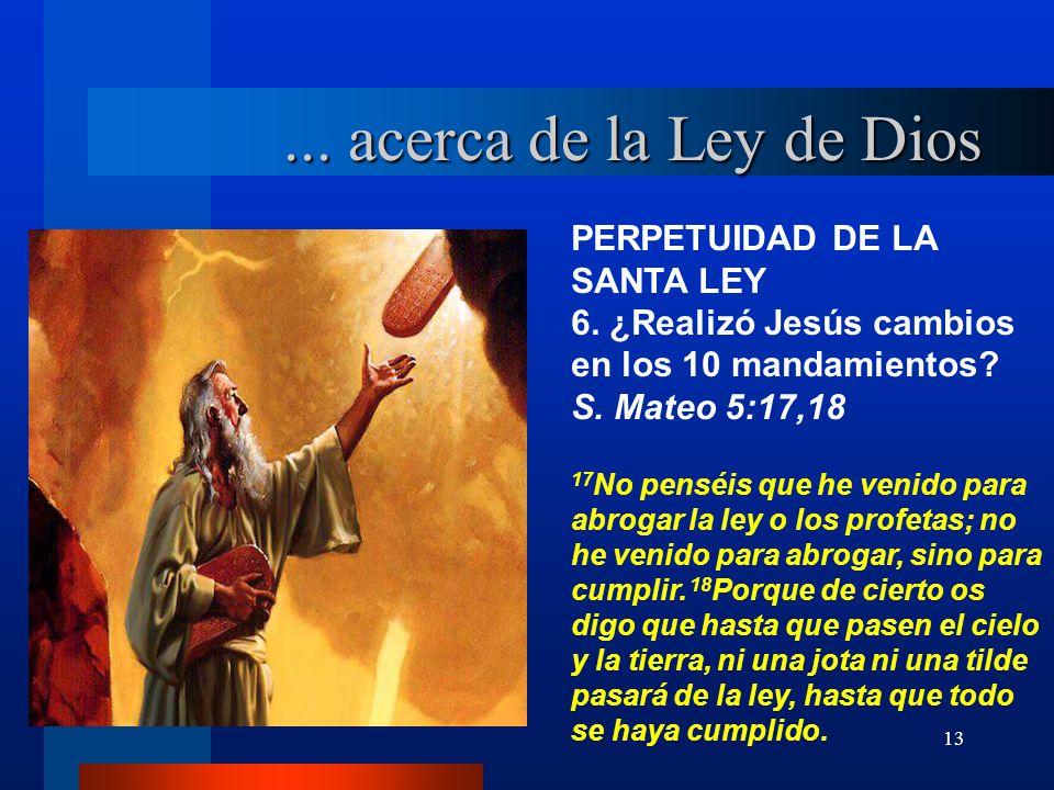 ... acerca de la Ley de Dios PERPETUIDAD DE LA SANTA LEY