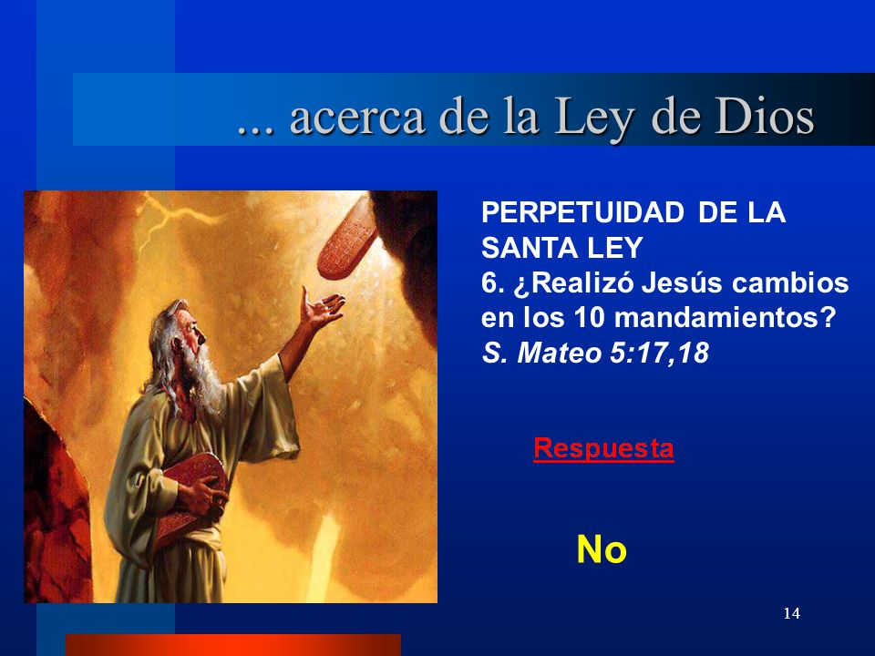... acerca de la Ley de Dios No PERPETUIDAD DE LA SANTA LEY