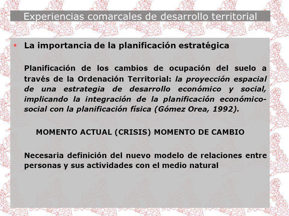 Experiencias comarcales de desarrollo territorial