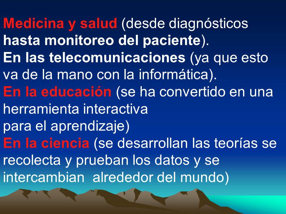 Medicina y salud (desde diagnósticos hasta monitoreo del paciente).