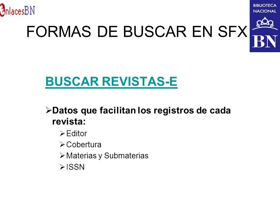 FORMAS DE BUSCAR EN SFX BUSCAR REVISTAS-E