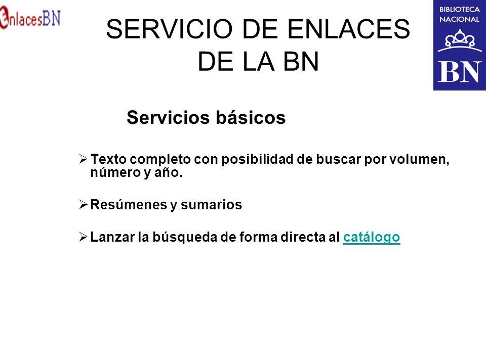 SERVICIO DE ENLACES DE LA BN