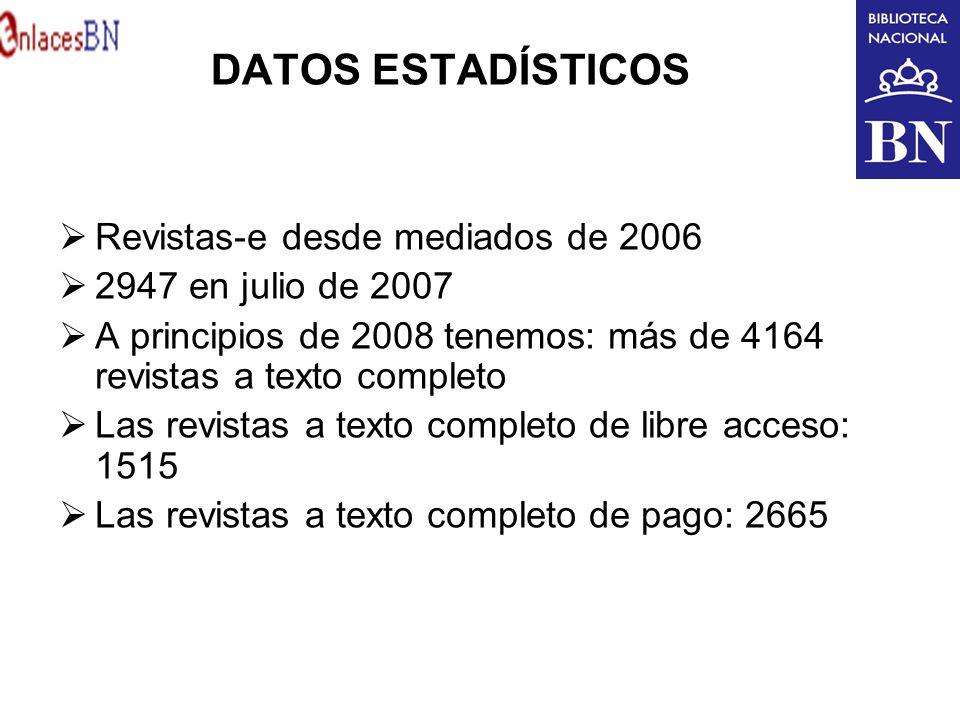 DATOS ESTADÍSTICOS Revistas-e desde mediados de 2006