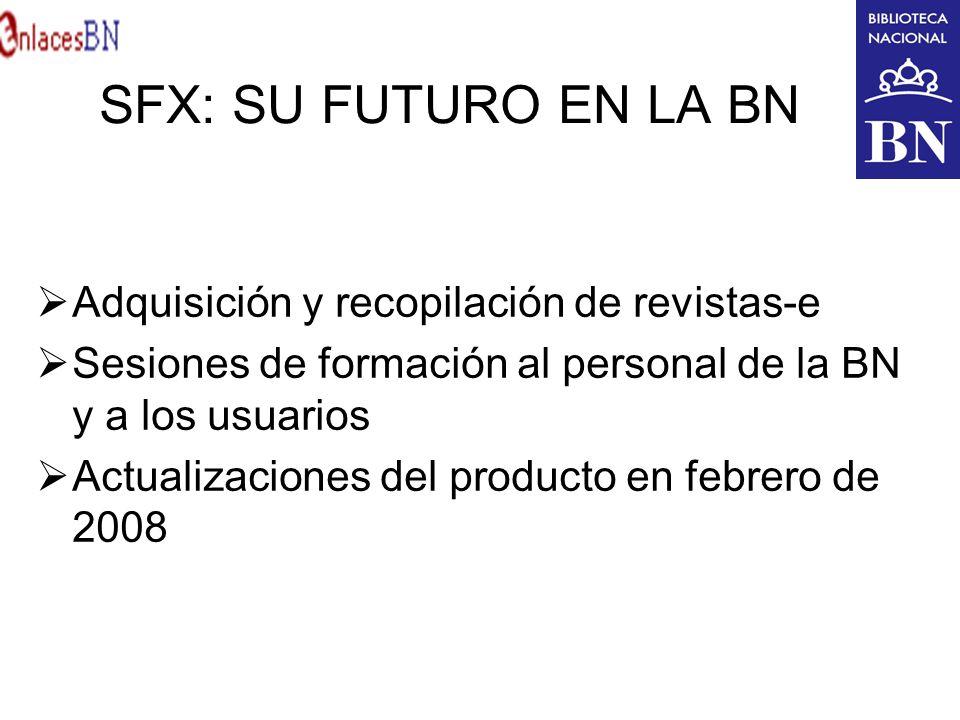 SFX: SU FUTURO EN LA BN Adquisición y recopilación de revistas-e