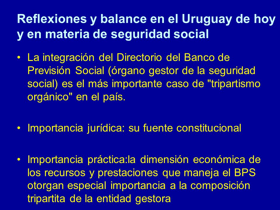 Reflexiones y balance en el Uruguay de hoy y en materia de seguridad social