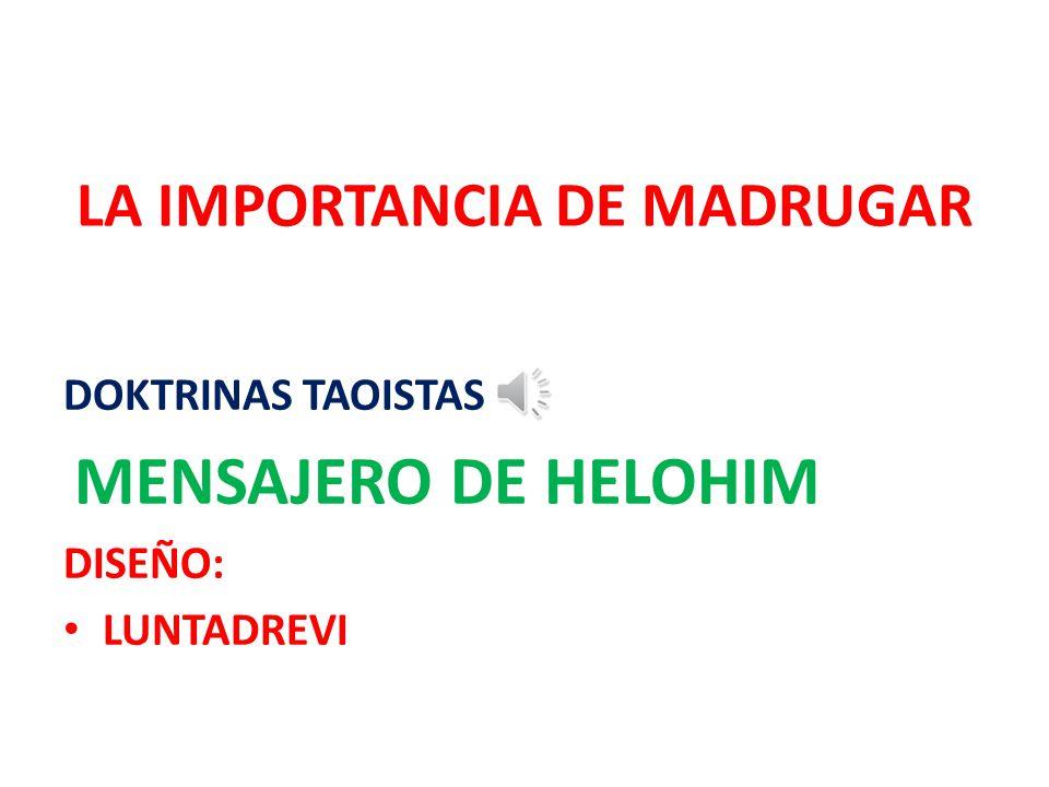 LA IMPORTANCIA DE MADRUGAR