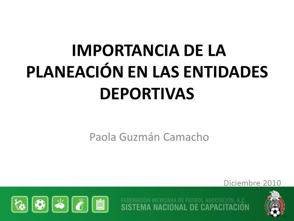 IMPORTANCIA DE LA PLANEACIÓN EN LAS ENTIDADES DEPORTIVAS