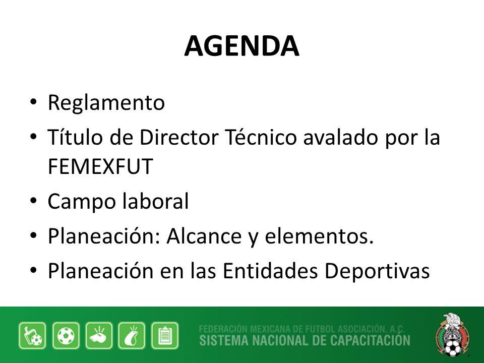AGENDA Reglamento Título de Director Técnico avalado por la FEMEXFUT