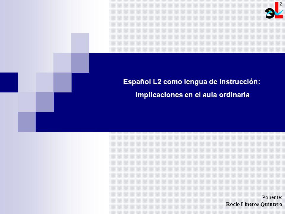 Español L2 como lengua de instrucción: