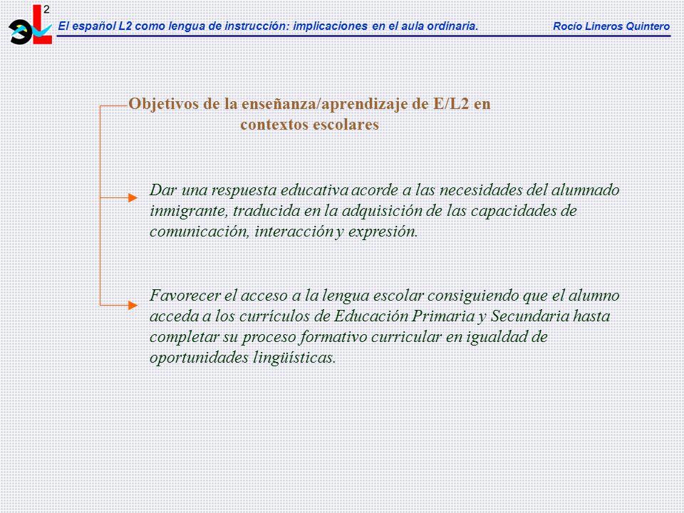 Objetivos de la enseñanza/aprendizaje de E/L2 en contextos escolares