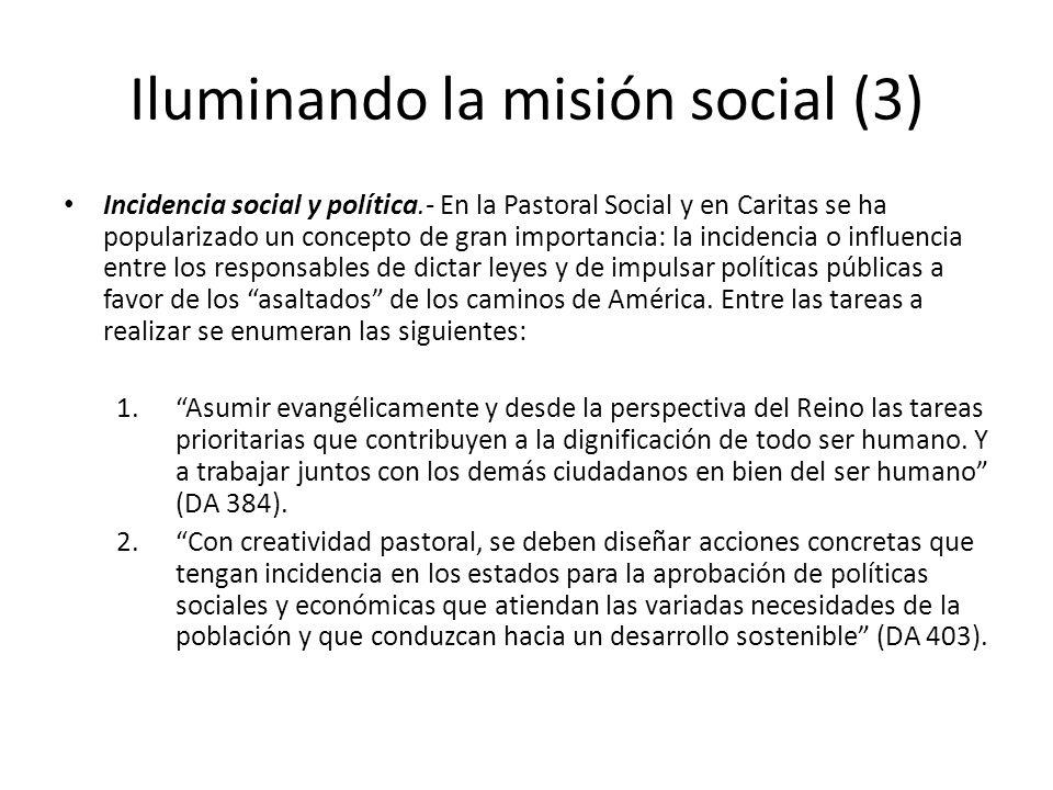 Iluminando la misión social (3)