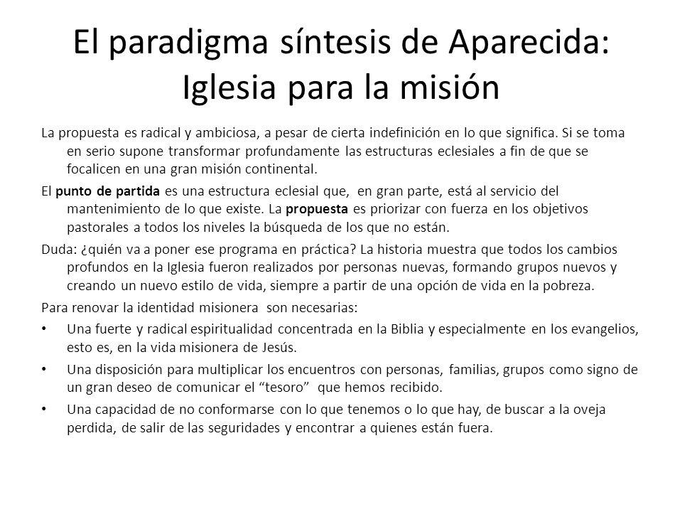 El paradigma síntesis de Aparecida: Iglesia para la misión