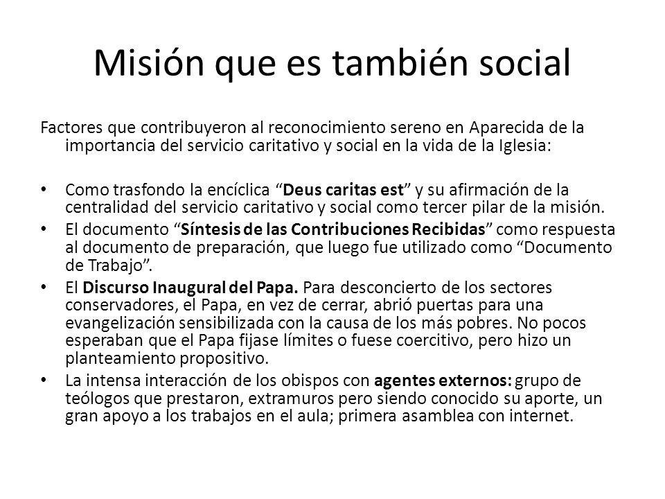 Misión que es también social
