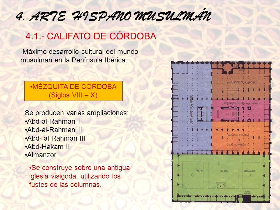 MÉZQUITA DE CÓRDOBA (Siglos VIII – X)